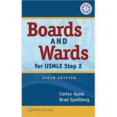 Boards and Wards for USMLE Step 2 Sixth Edition