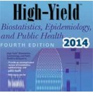High-Yield Biostatistics, Epidemiology, and Public Health 2014