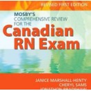 Mosby's Comprehensive Review for the Canadian RN Exam, Revised First Edition