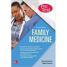 Family Medicine PreTest Self-Assessment And Review, Fourth Edition 4th Edition