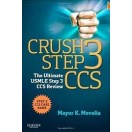 Crush Step 3 CCS: The Ultimate USMLE Step 3 CCS Review, 1e 2013