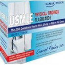 Kaplan Medical USMLE Physical Findings Flashcards