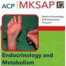 MKSAP 17 - Endocrinology and Metabolism