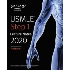 USMLE Step 1 Lecture Notes 2020: Anatomy آناتومی کاپلان-تمام رنگی