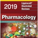 Lippincott Illustrated Reviews: Pharmacology, 7th Edition 2019