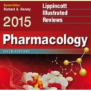 Lippincott Illustrated Reviews: Pharmacology, 6th Edition  2015