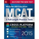 McGraw-Hill Education MCAT 2 Full-length Practice Tests 2015