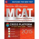 McGraw-Hill Education MCAT Chemical and Physical Foundations of Biological Systems 2015