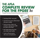 The APhA Complete Review for the FPGEE 2nd Edition 2019